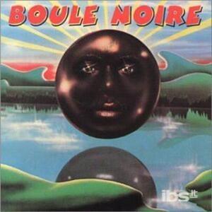 Boule Noire - CD Audio di Boule Noire