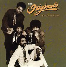 Baby I'm for Real - CD Audio di Originals