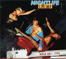 Disco Choo Choo - CD Audio di Nightlife Unlimited