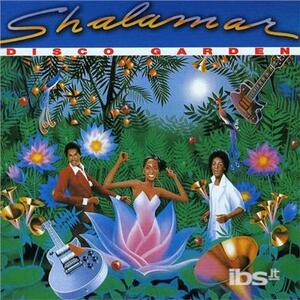 Disco Gardens - CD Audio di Shalamar