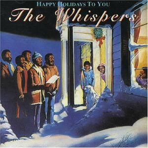 Happy Holidays to You - CD Audio di Whispers