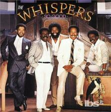 So Good - CD Audio di Whispers
