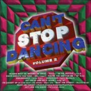 Can't Stop Dancing 2 - CD Audio