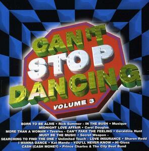 Can't Stop Dancing 3 - CD Audio