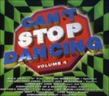 Can't Stop Dancing 4 - CD Audio
