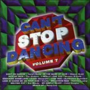 Can't Stop Dancing 7 - CD Audio