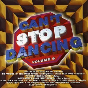 Can't Stop Dancing 9 - CD Audio