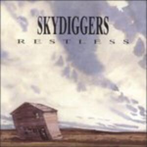 Restless - CD Audio di Skydiggers