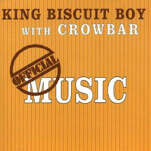 Official Music - CD Audio di King Biscuit Boy