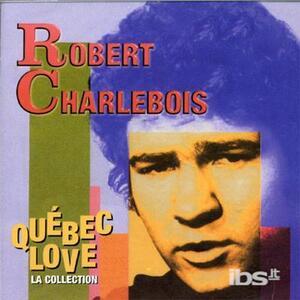Quebec Love - CD Audio di Robert Charlebois