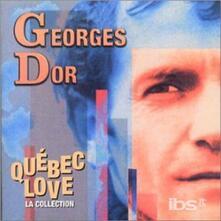 Quebec Love - CD Audio di Georges Dor