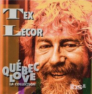 Quebec Love - CD Audio di Tex Lecor