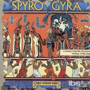Stories Without Words - CD Audio di Spyro Gyra