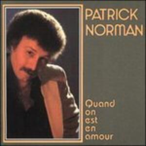 Quand On Est En Amour - CD Audio di Patrick Norman
