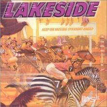 Keep on Moving Straight - CD Audio di Lakeside