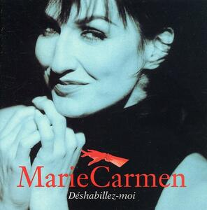 Deshabillez Moi - CD Audio di Marie Carmen