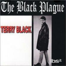 Black Plague - CD Audio di Terry Black
