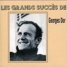 Les Grands Succes - CD Audio di Georges Dor