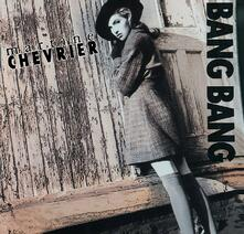 Bang Bang - CD Audio di Martine Chevrier