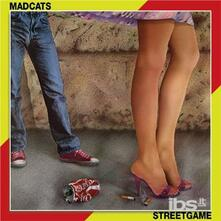 Streetgame - CD Audio di Madcats