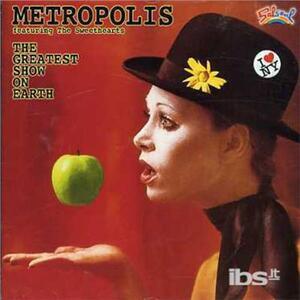 Greatest Show on Earth - CD Audio di Metropolis