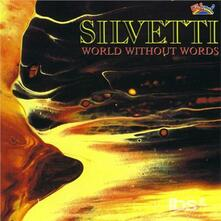 World Without Words - CD Audio di Silvetti