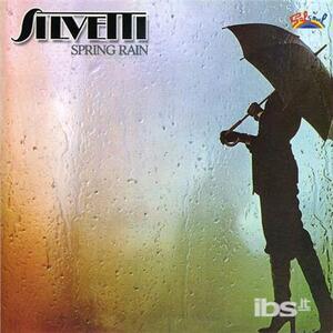 Spring Rain - CD Audio di Silvetti