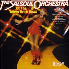 Up the Yellow Brick Road - CD Audio di Salsoul Orchestra