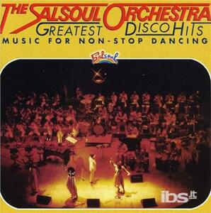 Greatest Disco Hits - CD Audio di Salsoul Orchestra