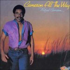 Cameron All the Way - CD Audio di Rafael Cameron