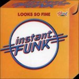 Looks So Fine - CD Audio di Instant Funk