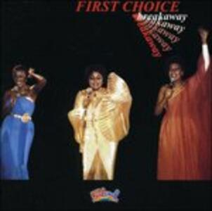 Breakaway - CD Audio di First Choice