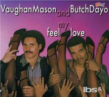 Feel My Love - CD Audio di Vaughan Mason