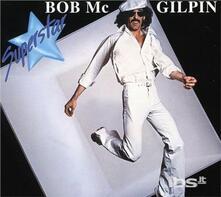 Superstar - CD Audio di Bob McGilpin