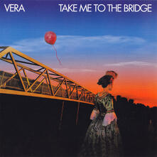 Take Me to the Bridge (Digipack) - CD Audio di Vera