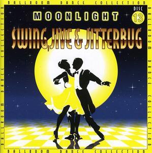 Moonlight, Swing, Jive - CD Audio