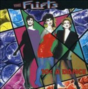 10 Cents A Dance - CD Audio di Flirts