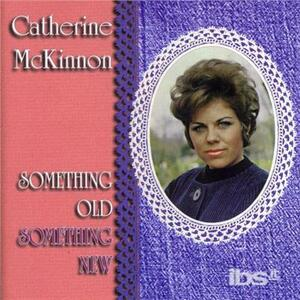 Something Old Something.. - CD Audio di Catherine McKinnon
