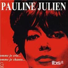 Comme Je Crie Comme je - CD Audio di Pauline Julien