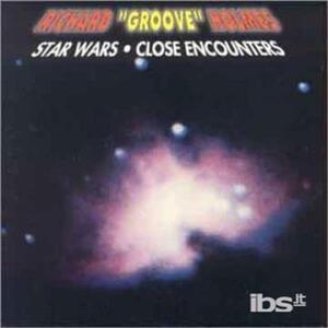 Star Wars-Close Encounter - CD Audio di Richard Groove Holmes