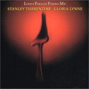 Love's Finally Found me - CD Audio di Stanley Turrentine