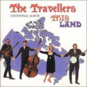 This Land - CD Audio di Travellers