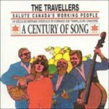 A Century of Song - CD Audio di Travellers
