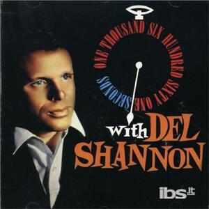 1661 Seconds - CD Audio di Del Shannon