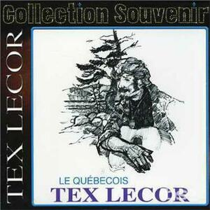 Le Quebecois - CD Audio di Tex Lecor