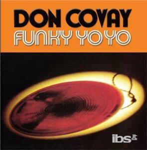 Funky Yo Yo - CD Audio di Don Covay