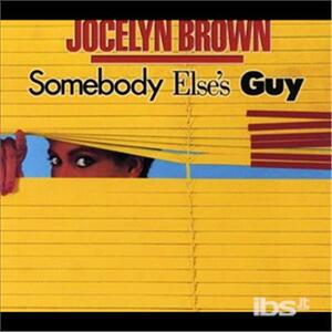 Somebody Else's Guy - CD Audio di Jocelyn Brown