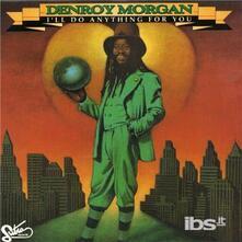 I'll Do Anything for You - CD Audio di Denroy Morgan
