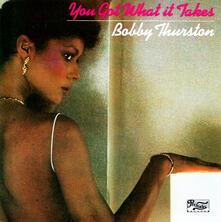 You Got What It Takes - CD Audio di Bobby Thurston