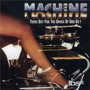 There But for The - CD Audio di Machine